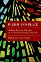 Parish And Place - Bruce, Tricia Colleen (associate Professor Of Sociology, Maryville College) - ISBN: 9780190270315