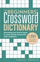 Beginners' Crossword Dictionary - Newman, Stanley - ISBN: 9781454926689