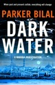 Dark Water - Bilal, Parker - ISBN: 9781408864500
