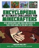 Unofficial Encyclopedia Of Ultimate Challenges For Minecrafters - Miller, Megan - ISBN: 9781510738423