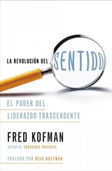 La Revolución Del Significado / The Meaning Revolution - Hoffman, Fred/ Kofman, Reid - ISBN: 9781418597955