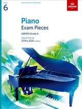 Piano Exam Pieces 2019 & 2020, Abrsm Grade 6 - ISBN: 9781786010247