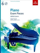 Piano Exam Pieces 2019 & 2020, Abrsm Grade 6, With Cd - ISBN: 9781786010728