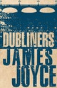 Dubliners - Joyce, James - ISBN: 9781847496317