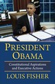 President Obama - Fisher, Louis - ISBN: 9780700626854