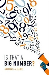 Is That A Big Number? - Elliott, Andrew - ISBN: 9780198821229
