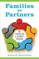 Families As Partners - Nelson-Royes, Andrea M. - ISBN: 9781475826081