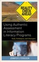 Using Authentic Assessment In Information Literacy Programs - Ferguson, Jennifer S. - ISBN: 9781538104804