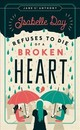 Isabelle Day Refuses To Die Of A Broken Heart - St. Anthony, Jane - ISBN: 9780816699223