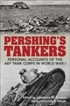 Pershing's Tankers - Kaplan, Lawrence M. (EDT)/ Wilson, Dale E. (FRW) - ISBN: 9780813176048