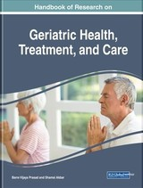 Handbook Of Research On Geriatric Health, Treatment, And Care - Prasad, Barre Vijaya/ Akbar, Shamsi - ISBN: 9781522534808