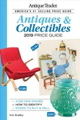 Antique Trader Antiques & Collectibles Price Guide 2019 - Bradley, Eric - ISBN: 9781440248764