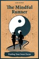 Mindful Runner - Dudney, Gary - ISBN: 9781782551539
