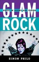 Glam Rock - Philo, Simon - ISBN: 9781442271470