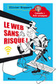 Le web sans risque! - ISBN: 9789401456258