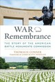 War And Remembrance - Conner, Thomas H. - ISBN: 9780813176314