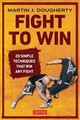 Fight To Win - Dougherty, Martin - ISBN: 9780804848787