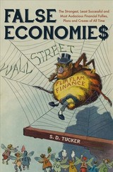 False Economies - Tucker, S. D. - ISBN: 9781445672342