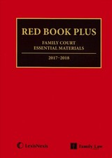 Red Book Plus: Family Court Essential Materials 2017-2018 - Jordan Publishing Limited - ISBN: 9781784733889