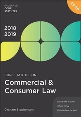 Core Statutes On Commercial & Consumer Law 2018-19 - Stephenson, Graham - ISBN: 9781352003505