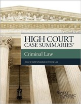 High Court Summaries On Criminal Law (keyed To Kadish, Schulhofer, And Barkow) - Publishers Editorial Staff - ISBN: 9781640209251