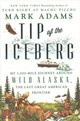 Tip Of The Iceberg - Adams, Mark - ISBN: 9781101985106