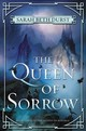 The Queen Of Sorrow - Durst, Sarah Beth - ISBN: 9780062413383