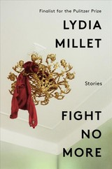 Fight No More - Millet, Lydia - ISBN: 9780393635485