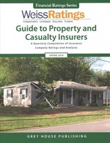 Weiss Ratings Guide To Property & Casualty Insurers, Spring 2018 - Weiss Ratings, Inc. (COR) - ISBN: 9781682178096