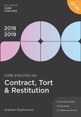 Core Statutes On Contract, Tort & Restitution 2018-19 - Stephenson, Graham - ISBN: 9781352003383