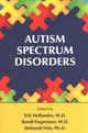 Autism Spectrum Disorders - Hollander, Eric (EDT)/ Hagerman, Randi J. (EDT)/ Fein, Deborah, Ph.D. (EDT) - ISBN: 9781615370528