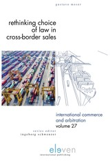 Rethinking Choice of Law in Cross-Border Sales - Gustavo  Moser - ISBN: 9789462748521