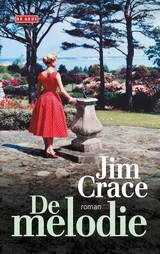 De melodie - Jim Crace - ISBN: 9789044539790