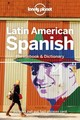 Lonely Planet Latin American Spanish Phrasebook & Dictionary - Lonely Planet Publications (COR) - ISBN: 9781787014671