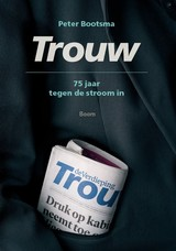Trouw - Peter  Bootsma - ISBN: 9789024420759