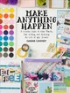 Make Anything Happen - Lindsey, Carrie - ISBN: 9781510734142