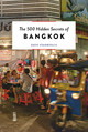 500 Hidden Secrets Of Bangkok - Stamboulis, Dave - ISBN: 9789460582080