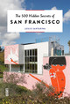 500 Hidden Secrets Of San Francisco - Santarina, Leslie - ISBN: 9789460582196