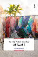 500 Hidden Secrets Of Miami - Karetnick, Jen - ISBN: 9789460582097
