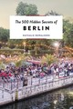 The 500 Hidden Secrets Of Berlin - Dewalhens, Nathalie - ISBN: 9789460581885