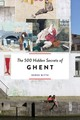 500 Hidden Secrets Of Ghent - Blyth, Derek - ISBN: 9789460581229