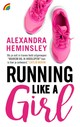 Running like a girl - Alexandra Heminsley - ISBN: 9789041712912