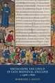 Socialising The Child In Late Medieval England - Bailey, Merridee L. - ISBN: 9781903153765