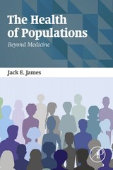 The Health of Populations - James, Jack - ISBN: 9780128028131
