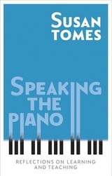 Speaking The Piano - Tomes, Susan - ISBN: 9781783273256