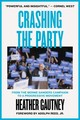 Crashing The Party - Gautney, Heather/ Reed, Adolph, Jr. (FRW) - ISBN: 9781786634320
