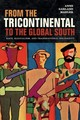 From The Tricontinental To The Global South - Mahler, Anne Garland - ISBN: 9780822371144