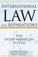 International Law And Reparations - Del Campo, Agustina; Grossman, Claudio - ISBN: 9780997896572
