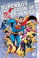 Superboy And The Legion Of Super-heroes Volume 2 - Levitz, Paul - ISBN: 9781401280857