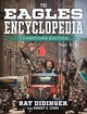 Eagles Encyclopedia: Champions Edition - Didinger, Ray - ISBN: 9781439918487